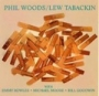 Phil Woods /Lew Tabackin