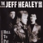 Jeff Healey Band (Promo-DMM-Translucent Audiophile)