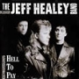 Jeff Healey Band (1St Press-SS)