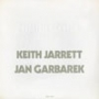 Keith Jarrett / Jan Garbarek (Translucent Audiophile)