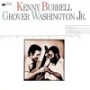Kenny Burrell /Grover Washington Jr