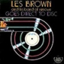 Les Brown & His Band Of Renown (Direct to Disc)