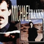 Michael Franks (1St Press-DMM)