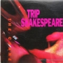 "Trip Shakespeare (12"" Single)"