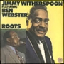 Jimmy Witherspoon Featuring Ben Webster