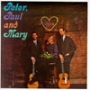 Peter, Paul And Mary (1St Press)
